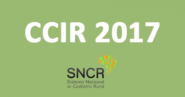 Proprietários de imóveis rurais já podem emitir CCIR 2017
